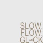 Slow.Flow.Glueck © asklahre